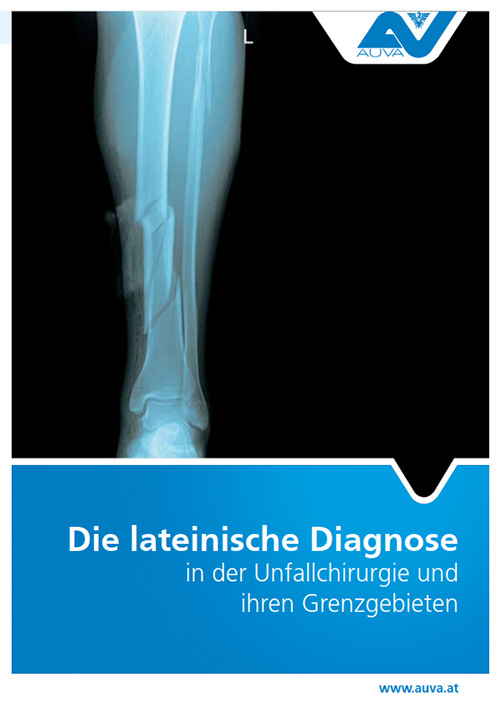 Lateinische Diagnose Unfallchirugie